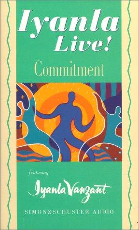 9780743500128: Iyanla Live! Volume 4: Commitment (Conversation Series)