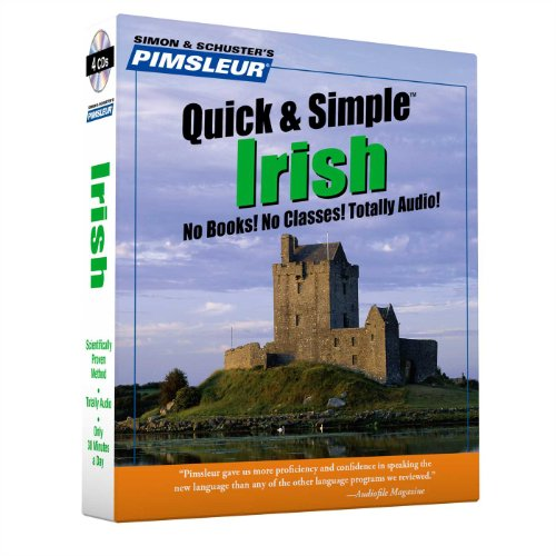 9780743500159: Pimsleur Irish Quick & Simple Course - Level 1 Lessons 1-8 CD: Learn to Speak and Understand Irish (Gaelic) with Pimsleur Language Programs