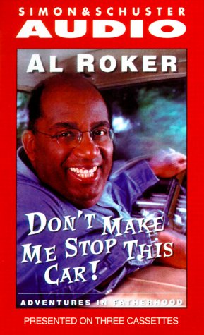 9780743500289: Don't Make Me Stop This Car!: Adventures in Fatherhood