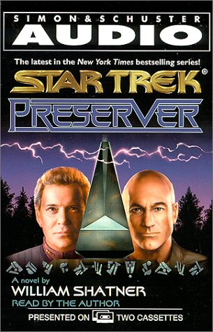 Star Trek: Preserver (Star Trek (Unnumbered Audio)) (0743500318) by Shatner, William