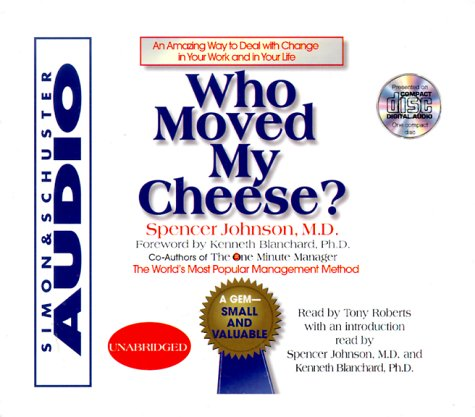 Who Moved My Cheese : An Amazing: Johnson, Spencer