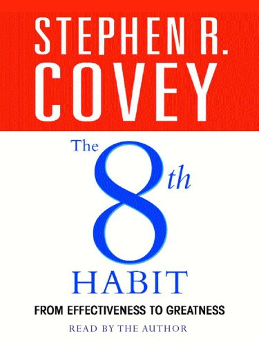 The 8th Habit: From Effectiveness to Greatness (Audio Cassette): Stephen R. Covey