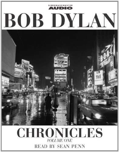 9780743501606: Bob Dylan: Chronicles: v. 1