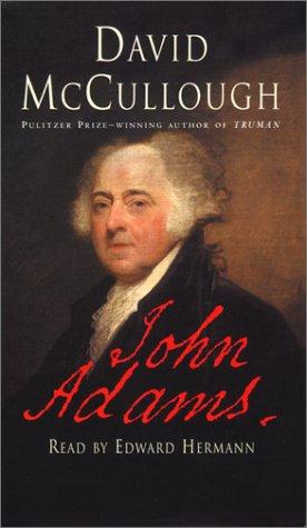 John Adams: McCullough, David Willis