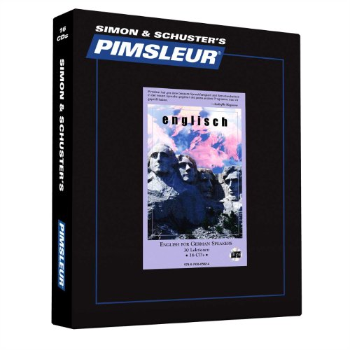 9780743505024: Pimsleur English for German Speakers Level 1 CD: Learn to Speak and Understand English for German with Pimsleur Language Programs (The Sound Way to Learn Languages)