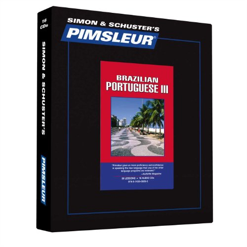 Pimsleur Portuguese (Brazilian) Level 3 CD: Learn to Speak and Understand Brazilian Portuguese with...
