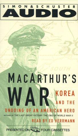 9780743505352: MacArthur's War: Korea and the Undoing of an American Hero