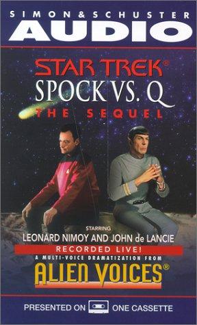 9780743507028: Startrek: Spock Vs Q: The Sequel (Star Trek)