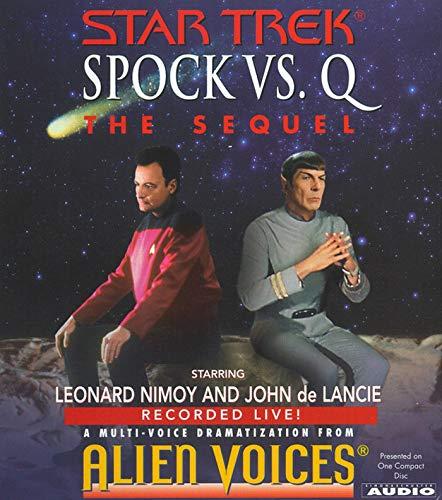 9780743507035: Spock Vs Q: The Sequel (Star Trek)