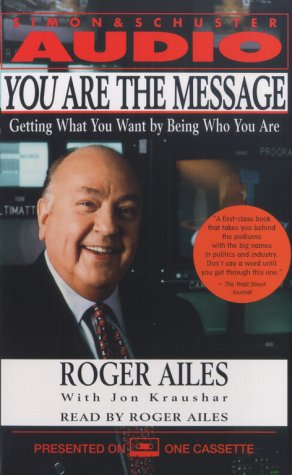 9780743507080: You Are the Message: Secrets of the Master Communicators