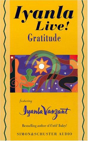 Iyanla Live! Gratitude: Vanzant, Iyanla