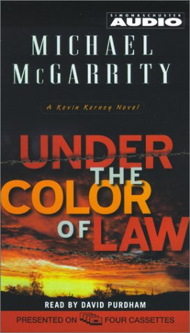 Under the Color of Law (Michael Mcgarrity's Exciting Series) (074350755X) by Michael McGarrity