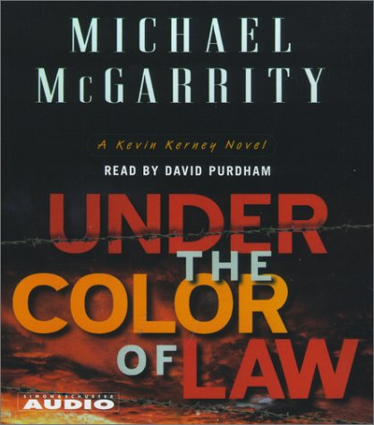 9780743507561: Under the Color of Law (Michael McGarrity's Exciting Series)