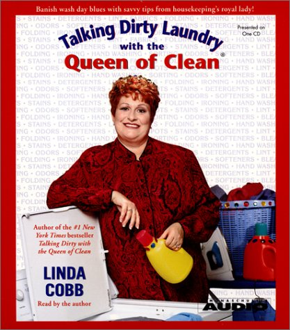 9780743507707: Talking Dirty Laundry With the Queen of Clean