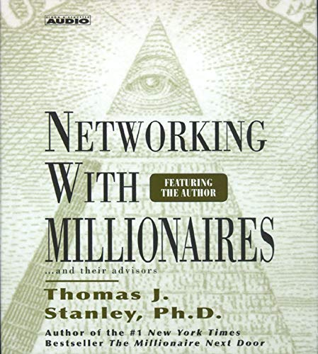 9780743507943: Networking with Millionnaires
