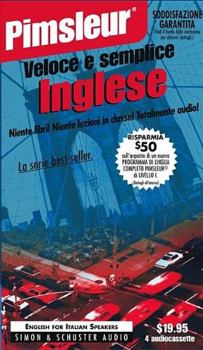 9780743507998: English for Italian I, Q&S: Learn to Speak and Understand English for Italian with Pimsleur Language Programs (Pimsleur Quick and Simple (ESL)) (Italian Edition)
