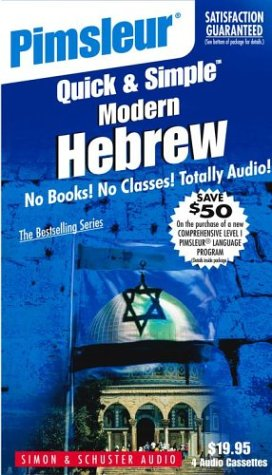 9780743508025: Hebrew: Learn to Speak and Understand Hebrew with Pimsleur Language Programs (Quick & Simple Basic Programs)