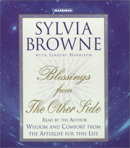 Blessings From The Other Side: Sylvia Browne