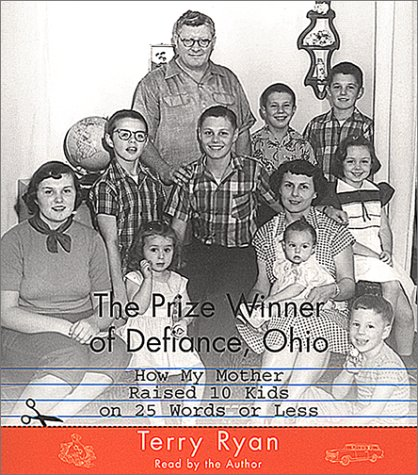 9780743508377: The Prize Winner of Defiance, Ohio: How my mother raised 10 kids on 25 words or less