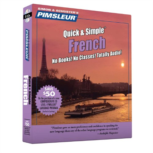 9780743509510: Pimsleur French Quick & Simple Course - Level 1 Lessons 1-8 CD: Learn to Speak and Understand French with Pimsleur Language Programs