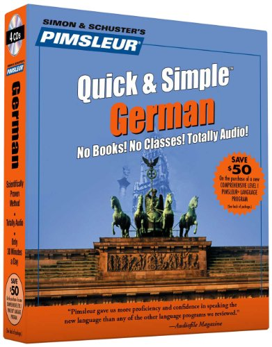9780743509534: Pimsleur German Quick & Simple Course - Level 1 Lessons 1-8 CD: Learn to Speak and Understand German with Pimsleur Language Programs