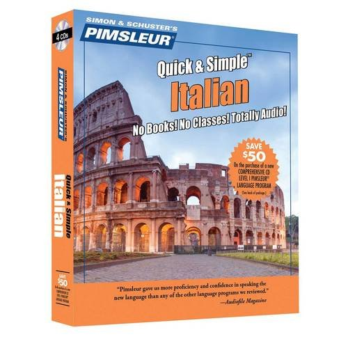 Pimsluer Quick & Simple Italian: Pimsleur Language Programs