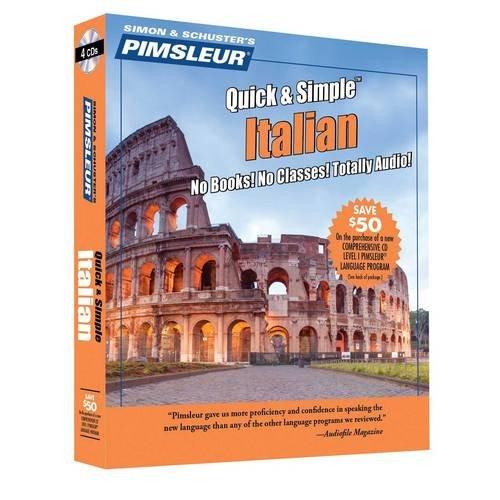 Pimsleur Italian Quick Simple Course: Lessons 1-8: Pimsleur Language Programs