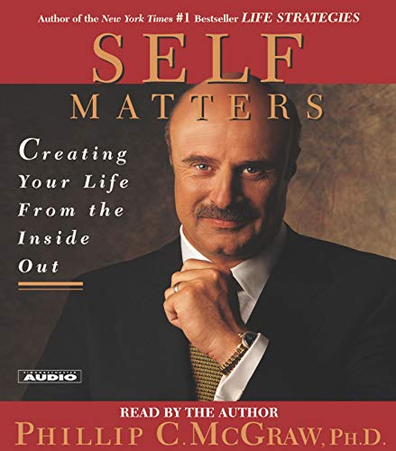 9780743509671: Self Matters: Creating Your Life from the Inside Out