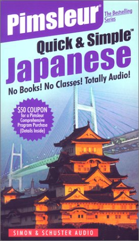 9780743510172: Japanese: 2nd Ed. Rev. (Pimsleur Quick and Simple)