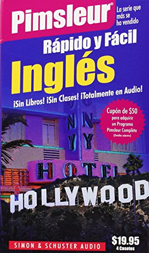 9780743510233: Rapido y Facil Ingles (Quick & Simple English for Spanish Speakers): Learn to Speak and Understand English for Spanish with Pimsleur Language Programs (Pimsleur Quick and Simple (ESL))