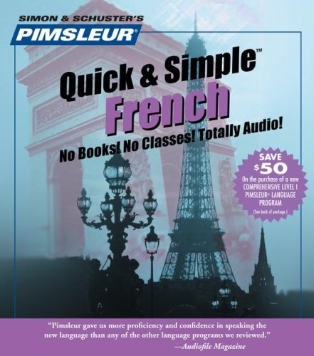 9780743517652: Pimsleur Quick & Simple French (Pimsleur Quick and Simple)