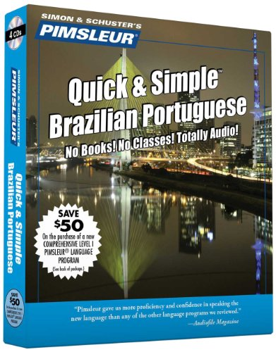 Pimsleur Quick and Simple Brazilian Portuguese: Pimsleur Language Programs