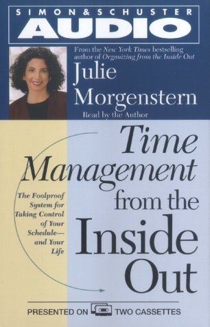 9780743517799: Time Management From The Inside Out Cs
