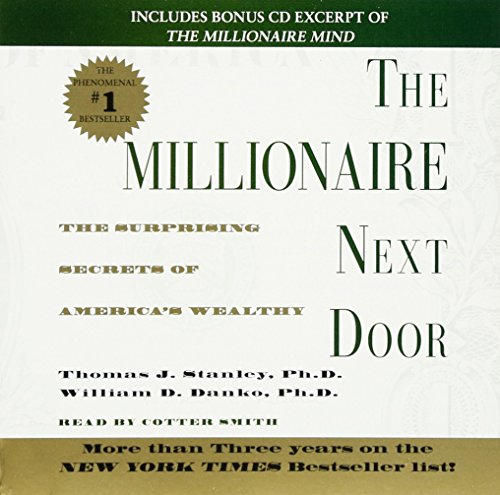 9780743517829: The Millionaire Next Door: The Surprising Secrets Of Americas Wealthy