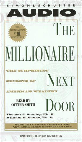 9780743517836: The Millionaire Next Door: The Surprising Secrets Of Americas Wealthy