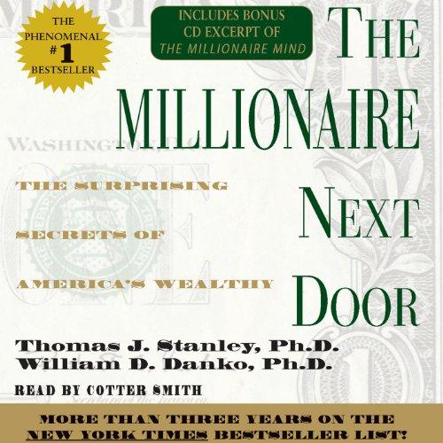 9780743517843: The Millionaire Next Door: The Surprising Secrets Of Americas Wealthy