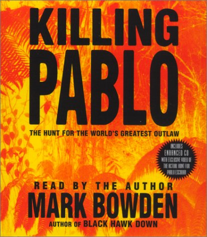 9780743517904: Killing Pablo: The Hunt for Pablo, the World's Greatest Outlaw