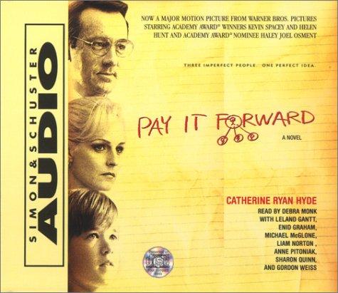 Pay It Forward Movie Audio Book: Hyde, Catherine Ryan