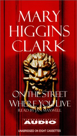 On The Street Where You Live (9780743518192) by Mary Higgins Clark
