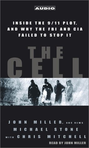 9780743520140: The Cell: Inside the 9/11 Plot, and why the FBI and CIA Failed to Stop it