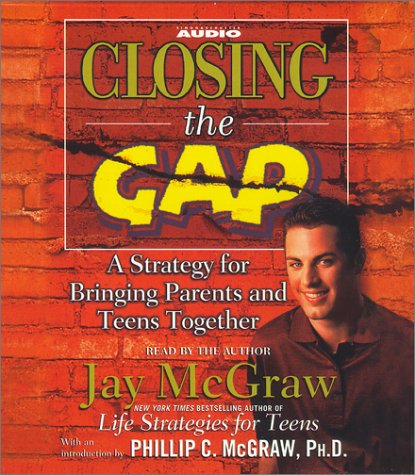 9780743520485: Closing the Gap: A Strategy for Bringing Parents and Teens Together