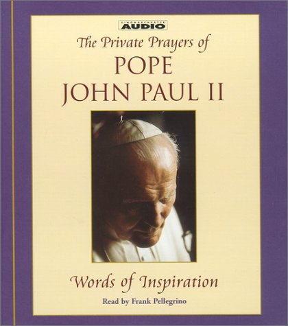 Words of Inspiration (Private Prayers of Pope John Paul II): Pope John Paul II