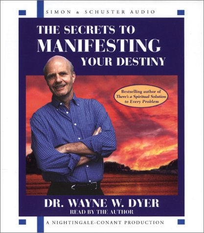 9780743520799: The Secrets to Manifesting Your Destiny