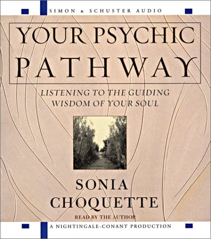 9780743520867: Your Psychic Pathway: Listening to the Guiding Wisdom of Your Soul