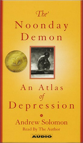 9780743523219: The Noonday Demon: An Atlas Of Depression