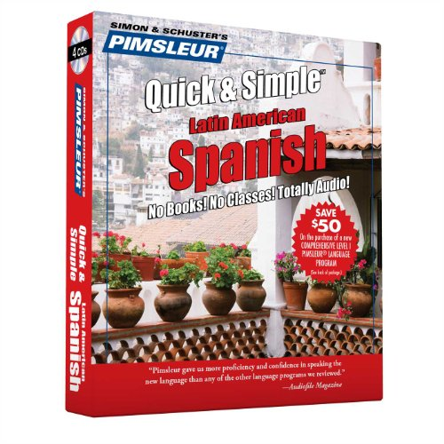 Pimsleur Quick & Simple Spanish 1: Latin: Pimsleur Language Programs