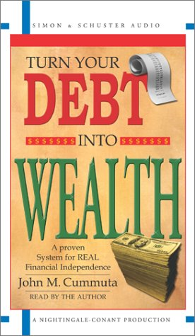 9780743525183: Turn Your Debt into Wealth