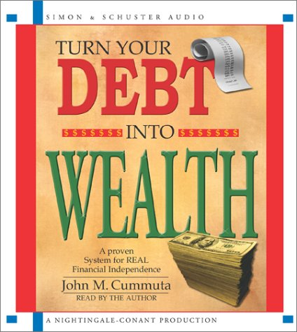 9780743525190: Turn Your Debt Into Wealth