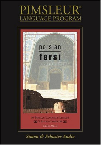 Farsi: 10 Farsi Language Lessons: Pimsleur Language Program