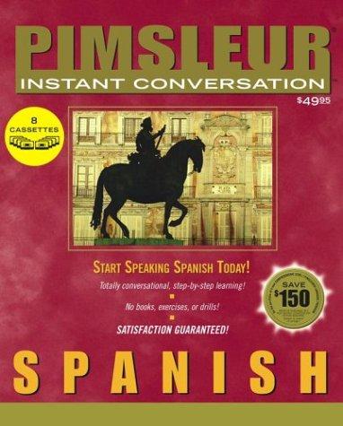 9780743525701: Pimsleur Instant Conversation Spanish